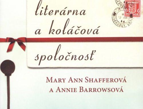 M. A. Shafferová a A. Barrowsová: Guernseyská literárna a koláčová spoločnosť