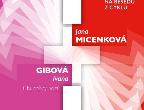 1+1= Jana Micenková a Ivana Gibová